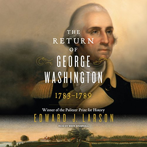 The Return of George Washington: 1783-1789 cover