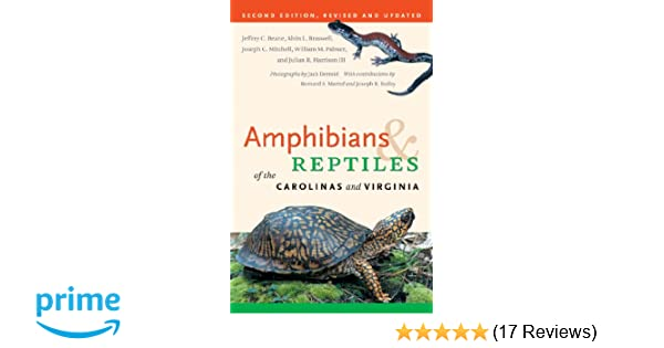 Amphibians and Reptiles of the Carolinas and Virginia, 2nd Ed
