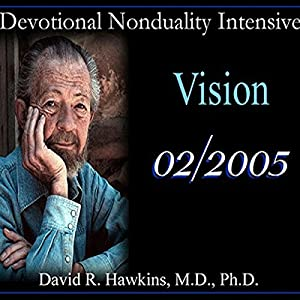 Devotional Nonduality Intensive: Vision Vortrag