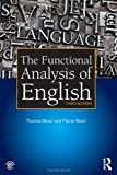 The Functional Analysis of English, Thomas Bloor and Meriel Bloor, 1444156659