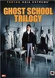 Ghost School Trilogy