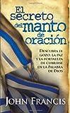 El Secreto Del Manto De Oracion (Spanish Edition)