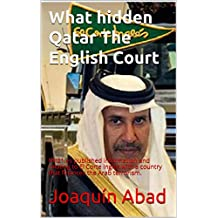What hidden Qatar  The English Court: Mil21.es published information and relating to El Corte Ingles with a country that finances the Arab terrorism.