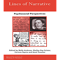 Lines of Narrative: Psychosocial Perspectives (Routledge Studies in Memory and Narrative) (English Edition)