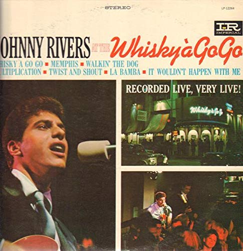 Johnny Rivers at the Whisky a' Go Go