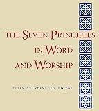 The Seven Principles in Word and Worship, Ellen Brandenburg, 1558965254