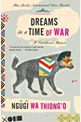 Dreams in a Time of War: A Childhood Memoir Kindle Edition
