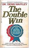 The Double Win, Denis E. Waitley, 0425085309