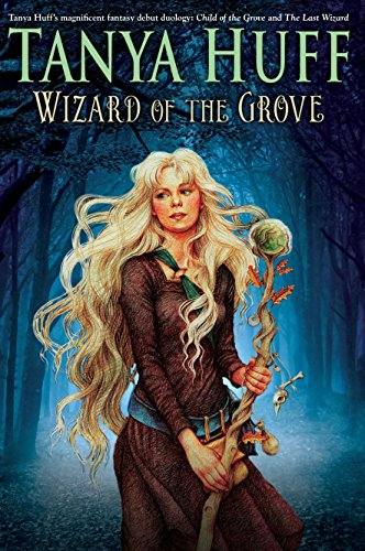 Wizard of the Grove Tanya Huff