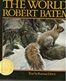 The World of Robert Bateman, Ramsay Derry and Outlet Book Company Staff, 0517102277
