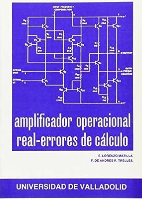 AMPLIFICADOR OPERACIONAL REAL. ERRORES DE CÁLCULO
