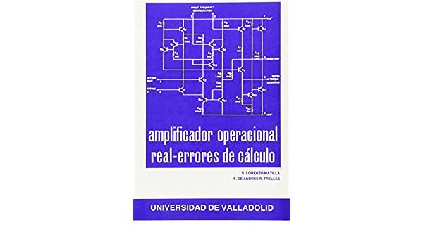 AMPLIFICADOR OPERACIONAL REAL. ERRORES DE CÁLCULO: 9788486192501: Amazon.com: Books