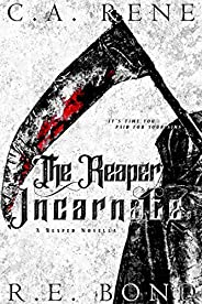 The Reaper Incarnate (Reaped Book 1) (English Edition)