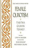 img - for Female Quixotism: Exhibited in the Romantic Opinions and Extravagant Adventures of Dorcasina Sheldon (Early American Women Writers) book / textbook / text book