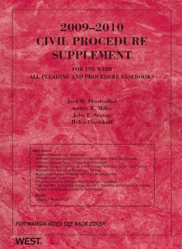 2009 Civil Procedure Supplement for use with all Pleading and Procedure Casebooks (American Casebooks)