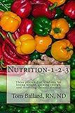 Nutrition-1-2-3, ND, Tom, Tom Ballard, , ND, 1440483221
