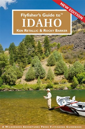 (Flyfisher's Guide to Idaho)