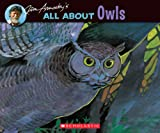 All about Owls, Jim Arnosky, 043905852X