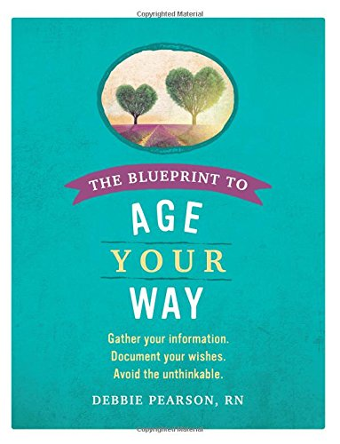 The Blueprint to Age Your Way
