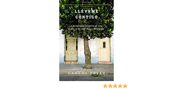 Llévame Contigo Spanish Edition Frias Carlos 9780147509383 Books