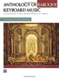 Anthology of Baroque Keyboard Music: Late Intermediate to Early Advanced Works by 42 Composers (An Alfred Masterwork Edition)