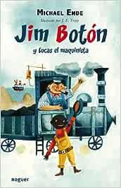 Jim Botón y Lucas el Maquinista (Noguer Infantil): Amazon