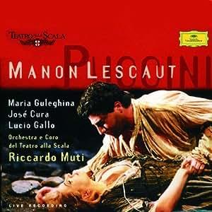 Puccini: Manon Lescaut / Guleghina, Cura, Gallo; Muti