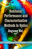 Nonlinear Performance and Characterization Methods in Optics, , 1628080930