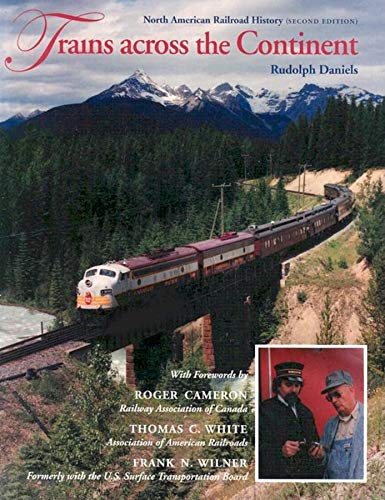Trains across the Continent, Second Edition: North American Railroad History