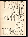 Tiffany Table Manners, Walter Hoving, 0679241086