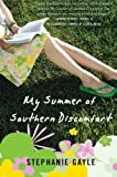 My Summer of Southern Discomfort, Stephanie Gayle, 0061236314