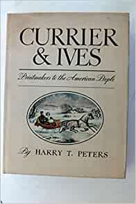 Lovely Lithographs – The Magic of Currier and Ives