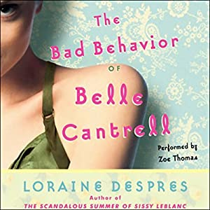 The Bad Behavior of Belle Cantrell Audiobook