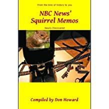 NBC News' Squirrel Memos