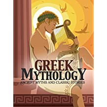 Greek Mythology: Ancient Myths & Classic Stories