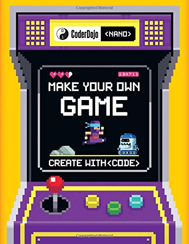 CoderDojo Nano: Make Your Own Game: Create With - Character A Video Make Game