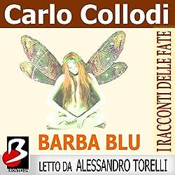 Barbablu (I Racconti delle Fate) [Bluebeard: A Fairy Tale]