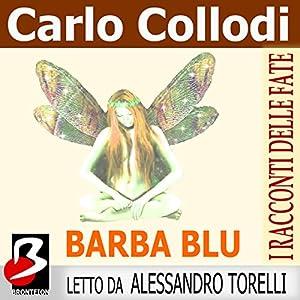 Barbablu (I Racconti delle Fate) [Bluebeard: A Fairy Tale] Audiobook