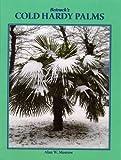Betrock's Cold Hardy Palms, Alan W. Meerow, 0962976164