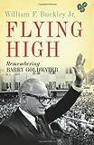 Flying High, William F. Buckley, 0465008364