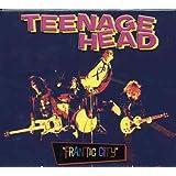 Teenage Head/ Frantic City