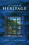 In Search of Heritage : As Pilgrim or Tourist?, , 1873394241