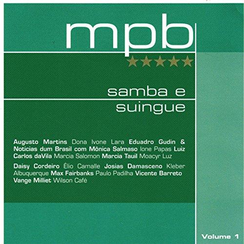 ... Mpb 5 Estrelas - Samba e Suing.