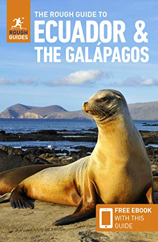 The Rough Guide to Ecuador & the Galápagos (Travel Guide with Free eBook) (Rough Guides) (Best Places To See In Ecuador)