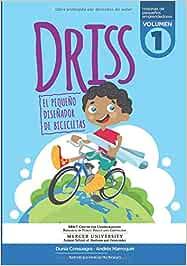 Driss: El pequeño diseñador de bicicletas Historias de pequeños ...