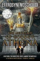 The Necklace of Goddess Athena: A Greek gods fantasy novel for the family