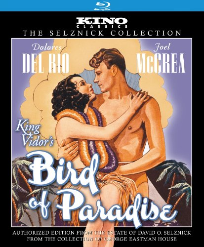 Bird of Paradise (The Selznick Collection) [Blu-ray]
