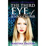 The Third Eye of Jenny Crumb (The Jenny Crumb Series Book 1)