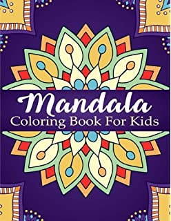 Mandala Coloring Book For Kids Over 40 Mandalas Calming Children Down Stress Free
