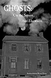 Ghosts: On the Square . . . And Elsewhere. . . .